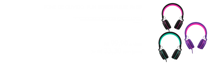 Fone pulse - https://www.multimidia.inf.br/categoria/search?search=fun+series&family=