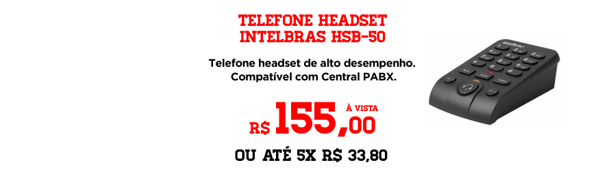 Telefone Headset - https://www.multimidia.inf.br/produto/telefone_headset_intelbras_hsb-50/10832