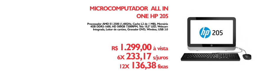 All in One hp - https://www.multimidia.inf.br/produto/microcomputador_all_in_one_hp_205/13190